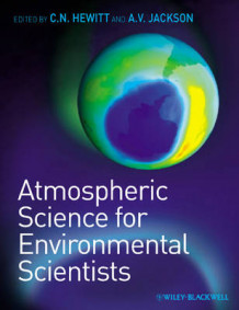 Atmospheric Science for Environmental Scientists av C. Nicholas Hewitt og Andrea V. Jackson (Heftet)