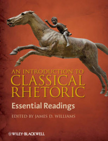 An Introduction to Classical Rhetoric av James D. Williams (Innbundet)