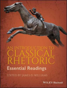 An Introduction to Classical Rhetoric av James D. Williams (Heftet)