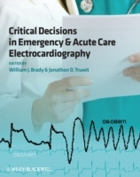 Critical Decisions in Emergency and Acute Care Electrocardiography (Heftet)
