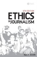 Ethics in Journalism av Ron F. Smith (Heftet)