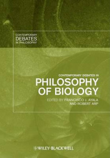 Contemporary Debates in Philosophy of Biology (Innbundet)