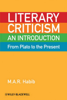 Literary Criticism from Plato to the Present av M. A. R. Habib (Innbundet)