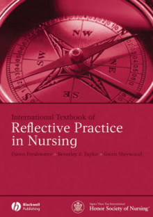International Textbook of Reflective Practice in Nursing av Dawn Freshwater, Beverley J. Taylor og Gwen Sherwood (Heftet)