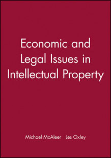 Economic and Legal Issues in Intellectual Property (Heftet)