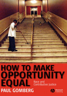 How to Make Opportunity Equal av Paul Gomberg (Innbundet)