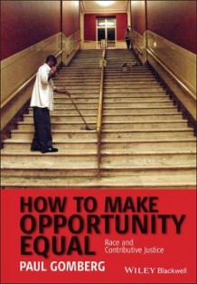 How to Make Opportunity Equal av Paul Gomberg (Heftet)