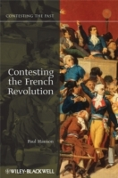 Contesting the French Revolution av Paul R. Hanson (Innbundet)