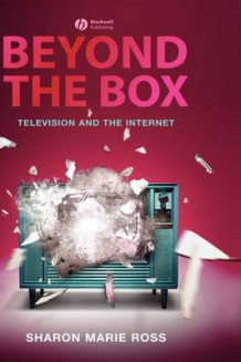 Beyond the Box av Sharon Marie Ross (Innbundet)