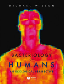 Bacteriology of Humans av Michael Wilson (Innbundet)