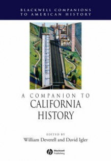 A Companion to California History (Innbundet)