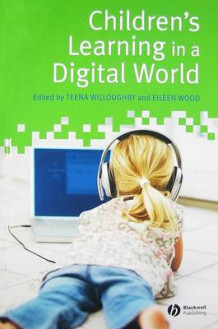 Children's Learning in a Digital World (Innbundet)