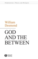 God and the Between av William Desmond (Innbundet)