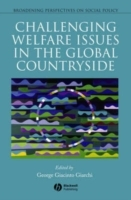 Challenging Welfare Issues in the Global Countryside (Heftet)