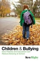Children and Bullying - How Parents and Educators Can Reduce Bullying at School av Ken Rigby (Innbundet)