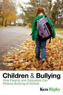 Children and Bullying av Ken Rigby (Heftet)