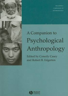 A Companion to Psychological Anthropology (Heftet)