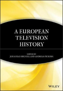 A European Television History (Heftet)