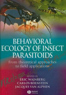 Behavioral Ecology of Insect Parasitoids (Innbundet)