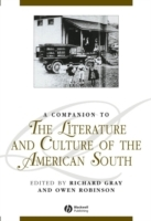 A Companion to the Literature and Culture of the American South av Richard Gray og Owen Robinson (Heftet)