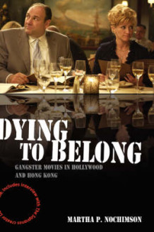Dying to Belong av Martha P. Nochimson (Innbundet)