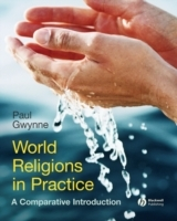 World Religions in Practice - a Comparative Introduction av Paul Gwynne (Innbundet)