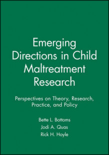 Emerging Directions in Child Maltreatment Research 2006 (Heftet)