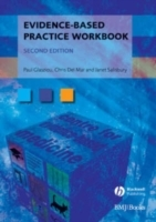 Evidence-Based Practice Workbook av Paul P. Glasziou, Chris Del Mar og Janet Salisbury (Heftet)
