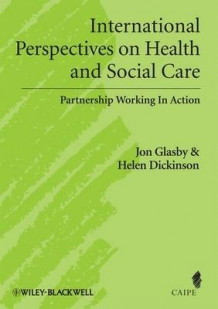 International Perspectives on Health and Social Care (Innbundet)