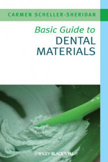 Basic Guide to Dental Materials av Carmen Scheller-Sheridan (Heftet)