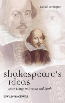 Shakespeare's Ideas av David Bevington (Innbundet)