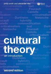 Cultural Theory av Philip Smith og Alexander Riley (Heftet)