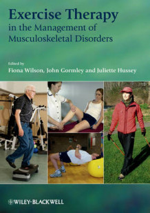 Exercise Therapy in the Management of Musculoskeletal Disorders (Heftet)