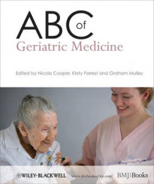 ABC of Geriatric Medicine (Heftet)