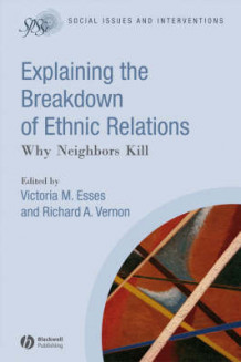 Explaining the Breakdown of Ethnic Relations (Heftet)