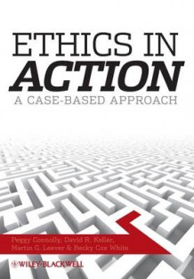 Ethics in Action av Lida Anestidou, Peggy Connolly, David Richard Keller, Martin G. Leever og Becky Cox White (Heftet)