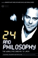 24 and Philosophy (Heftet)