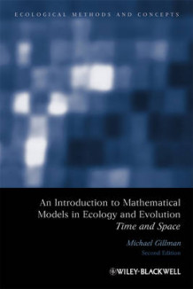 An Introduction to Mathematical Models in Ecology and Evolution av Mike Gillman (Heftet)