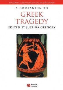 A Companion to Greek Tragedy av Justina Gregory (Heftet)