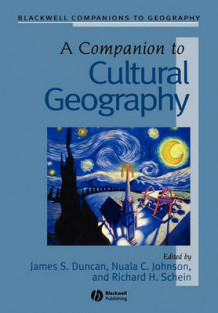 A Companion to Cultural Geography (Heftet)