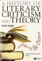 A History of Literary Criticism and Theory av M. A. R. Habib (Heftet)