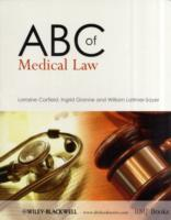 ABC of Medical Law av Lorraine Corfield, Ingrid Granne og William Latimer-Sayer (Heftet)