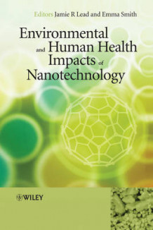 Environmental and Human Health Impacts of Nanotechnology (Innbundet)