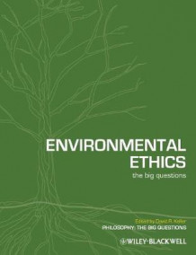 Environmental Ethics - the Big Questions (Heftet)