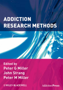 Addiction Research Methods (Heftet)