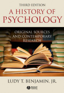 A History of Psychology av Benjamin (Heftet)