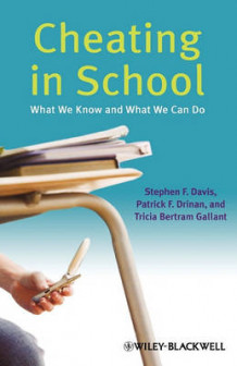 Cheating in School av Stephen F. Davis, Patrick F. Drinan og Tricia Bertram Gallant (Innbundet)