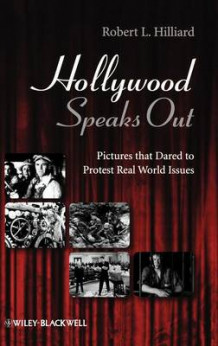 Hollywood Speaks Out av Robert L. Hilliard (Innbundet)