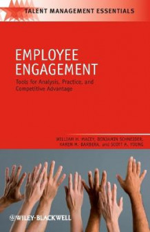 Employee Engagement av William H. Macey, Benjamin Schneider, Karen M. Barbera og Scott A. Young (Heftet)