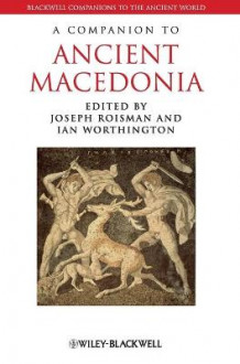 A Companion to Ancient Macedonia (Innbundet)